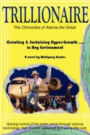 TRILLIONAIRE: How to Create & Sustain Hyper-Growth ... in Any Environment