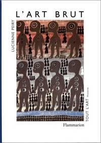 L'art brut (Tout l'art) (French Edition)