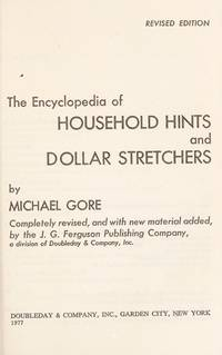 THE ENCYCLOPEDIA OF HOUSEHOLD HINTS AND DOLLAR STRETCHERS