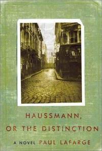 Haussmann Or the Distinction