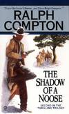 image of Ralph Compton the Shadow of a Noose