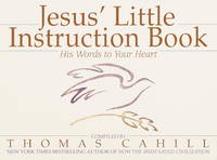 Jesus' Little Instruction Book by Thomas Cahill - Paperback - 1994-09-01 - from Ergodebooks and Biblio.co.uk
