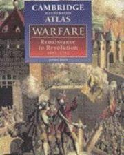 The Cambridge Illustrated Atlas of Warfare: Renaissance to Revolution, 1492-1792