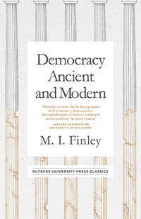 Democracy Ancient and Modern, Revised Edition (Mason Welch Gross Lecture Series)