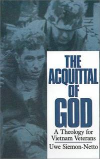 The Acquittal of God: A Theology for Vietnam Veterans