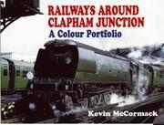 Railway Around Clapham Junction