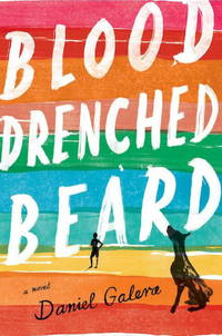Blood Drenched Beard by Daniel Galera - Hardcover - 2014 - from QUANTUM (SKU: L33L37)