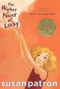 The Higher Power Of Lucky (Turtleback School & Library Binding Edition) by Susan Patron; Illustrator-Matt Phelan - 2009-01-06 - from Ergodebooks (SKU: SONG0606089349)
