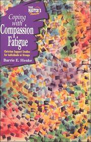 The Master's Touch  Coping with Compassion Fatigue