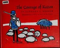 The Courage of Kazan (Library Binding).