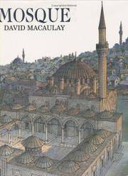 Mosque by  David Macaulay - First Printing - 2003 - from Novel Ideas Books (SKU: 180984)