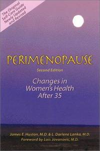 Perimenopause: Changes in Women's Health After 35, 2nd Edition