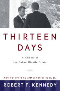 image of Thirteen Days: A Memoir of the Cuban Missile Crisis