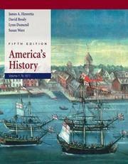 America's History: Volume I: to 1877