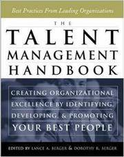 The Talent Management Handbook: Creating Organizational Excellence by Identifying, Developing,...