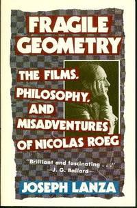 Fragile Geometry:  The Films, Philosophy, and Misadventures of Nicolas Roeg