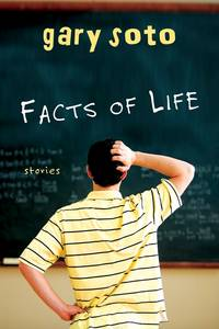 Facts of Life: Stories [Paperback] by Soto, Gary