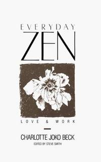 Everyday Zen: Love & Work