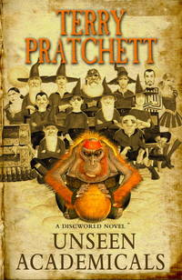 Unseen Academicals by  Terry Pratchett - Hardcover - 7th  - 2009 - from Hanselled Books and Biblio.co.uk