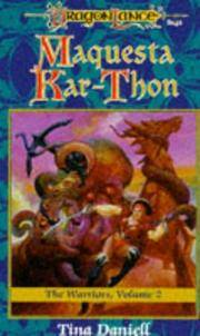 DragonLance: The Warriors, Volume 2: Maquesta Kar-Thon