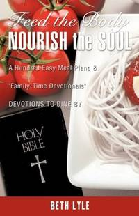 FEED the BODY - NOURISH the SOUL