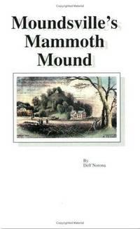 Moundsville's Mammoth Mound