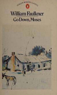 Go Down, Moses and Other Stories. by William Faulkner  - Paperback  - from Samwise Books (SKU: 009391)