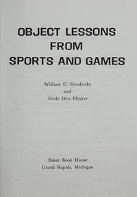 Object Lessons from Sports and Games