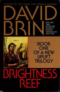 Brightness Reef : **Signed** by  David Brin - Signed First Edition - 1995 - from All-Ways Fiction and Biblio.com
