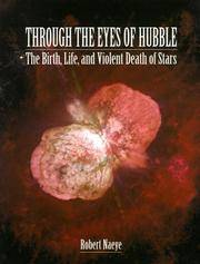 Through the Eyes of Hubble: The Birth, Life, and Violent Death of Stars
