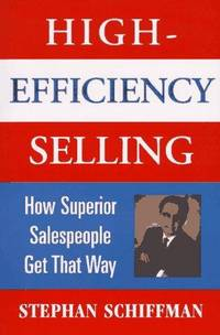 image of High-Efficiency Selling: How Superior Salespeople Get That Way