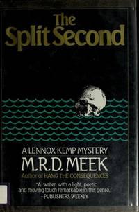 The Split Second: A Lennox Kemp Mystery