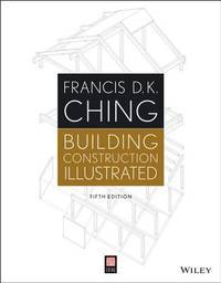 Building Construction Illustrated by Francis D. K. Ching - Paperback - 2014-01-08 - from Books Express and Biblio.com