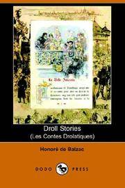 Droll Stories (Les Contes Drolatiques) (Dodo Press) (French Edition) by Honore De Balzac - Paperback - 2006-04-28 - from Books Express and Biblio.com