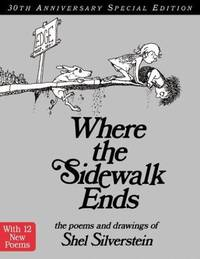 image of Where the Sidewalk Ends Special Edition with 12 Extra Poems: Poems and Drawings