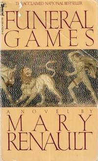 Funeral Games by Mary Renault - 1981