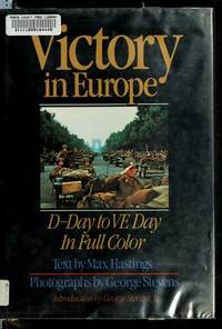 Victory in  Europe: D-Day to VE Day
