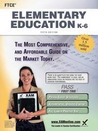 FTCE Elementary Education K-6 Teacher Certification Study Guide Test Prep