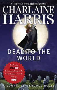 Dead To The World (Sookie Stackhouse/True Blood, Book 4) by Charlaine Harris - Paperback - 2010-03-07 - from Books Express and Biblio.com