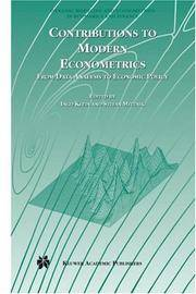 Contributions to Modern Econometrics: From Data Analysis to Economic Policy (Dynamic Modeling &...