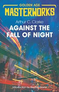 image of Against The Fall Of Night (Golden Age Masterworks)