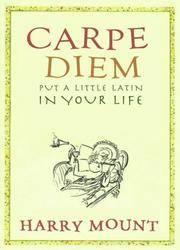 Carper Diem: Put a little Latin in your Life