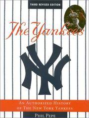 The Yankees: An Authorized History of the New York Yankees