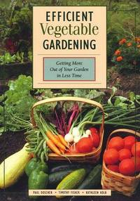 Efficient Vegetable Gardening