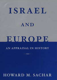 ISRAEL AND EUROPE. An Appraisal in History