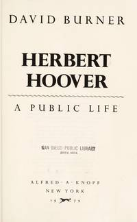 image of Herbert Hoover: A Public Life