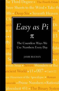 Easy as Pi: The Countless Ways We Use Numbers Every Day