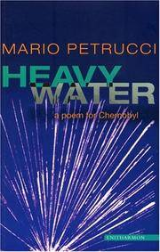 Heavy Water - a Poem for Chernobyl