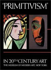 """image of """"Primitivism"""" in 20th Century Art: Affinity of the Tribal and the Modern, in Two Volumes"""