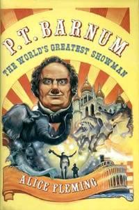 P. T. Barnum: the World's Greatest Showman